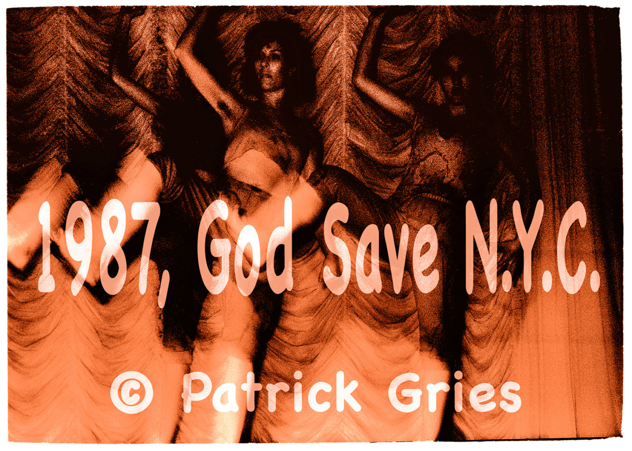 Patrick Gries 1987, God Save N.Y.C.